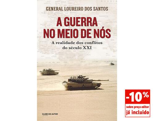 LIVRO A GUERRA NO MEIO DE NÓS GEN.LOUREIRO DOS SANTOS image number 0