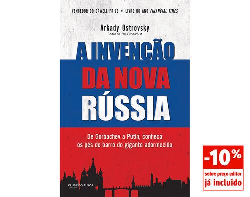 LIVRO A INVENÇÃO DA NOVA RÚSSIA :ARKADY OSTROVKY image number 0