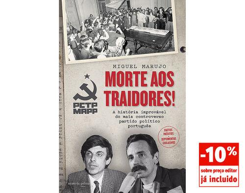 LIVRO MORTE AOS TRAIDORES! MIGUEL ARAUJO image number 0