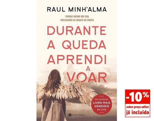 LIVRO DURANTE A QUEDA APRENDI A VOAR DE RAUL MINH'ALMA image number 0